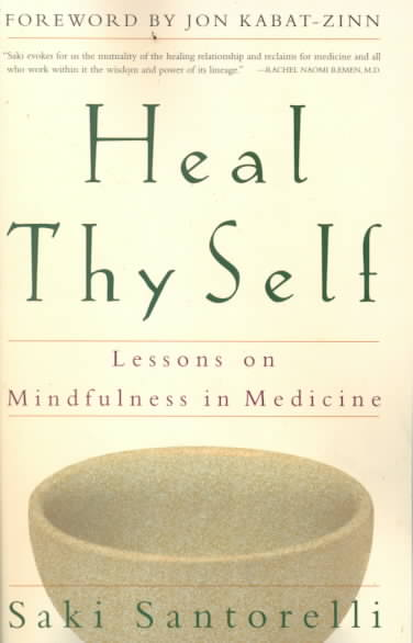 Heal Thy Self By Santorelli, Saki