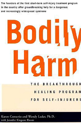 Bodily Harm By Conterio, Karen/ Lader, Wendy/ Bloom, Jennifer Kingson