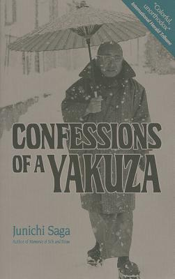 Confessions of a Yakuza By Saga, Junichi/ Bester, John (TRN)