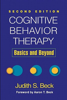 Cognitive Behavior Therapy By Beck, Judith S.